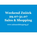 Weekend Zniżek z Sales & Shopping 29, 30, 31 lipca 2016 - letnie wyprzedaże