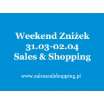Weekend Zniżek z Sales & Shopping 31 marca - 2 kwietnia 2017