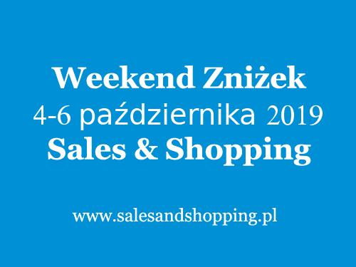 Weekend Zniżek z Sales & Shopping w dniach 4-6 października 2019                         title=