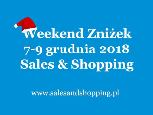 Mikołajkowy Weekend Zniżek z Sales & Shopping w dniach 7-9 grudnia 2018