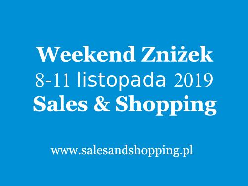 5.10.15. Długi Weekend Zniżek z Sales & Shopping w dniach od 8 do 11 listopada 2019