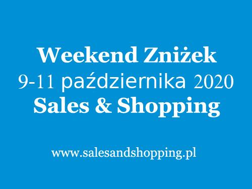 Weekend Zniżek październik 2020 z Sales & Shopping w dniach 9-11 października 2020