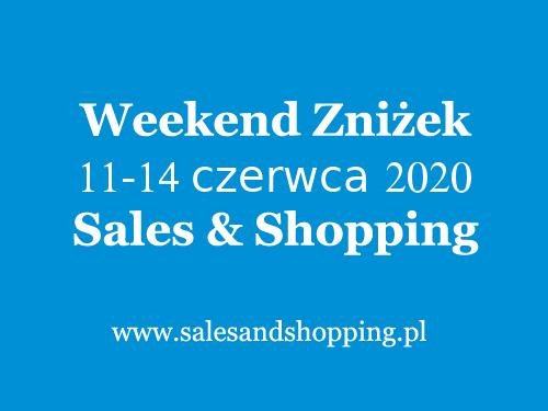Długi Weekend Zniżek z Sales & Shopping w dniach 11-14 czerwca 2020                         title=