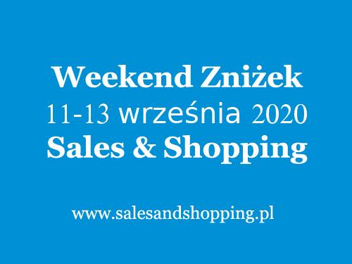 Weekend Zniżek wrzesień 2020 z Sales & Shopping w dniach 11-13 września 2020                         title=