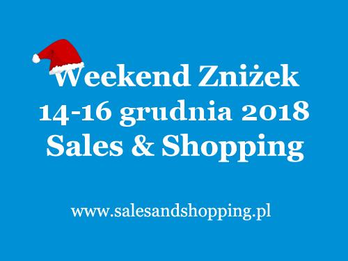 Przedświąteczny Weekend Zniżek z Sales & Shopping w dniach 14-16 grudnia 2018