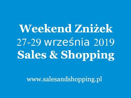 Weekend Zniżek z Sales & Shopping 27-29 września 2019                         title=