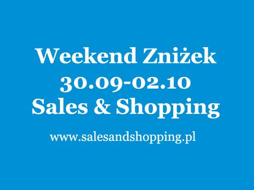 Weekend Zniżek z Sales & Shopping 30 września - 2 października 2016