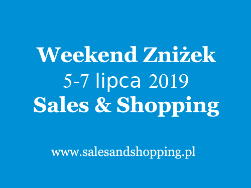 a880f350 Weekend Zniżek - Sales and Shopping